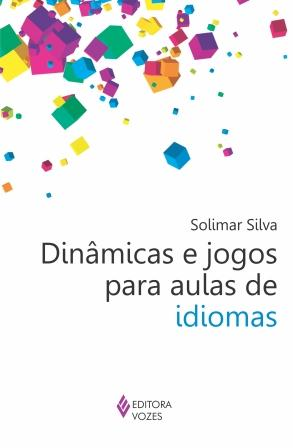 Dinâmicas e jogos para aulas de idiomas